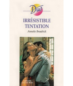 Irrésistible tentation (Annette Broadrick) - Duo N° 57