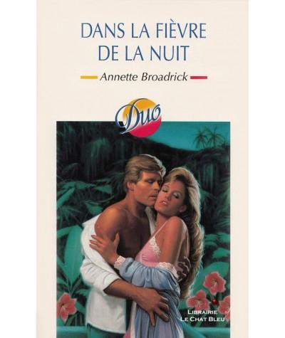 Dans la fièvre de la nuit (Annette Broadrick) - Duo N° 84