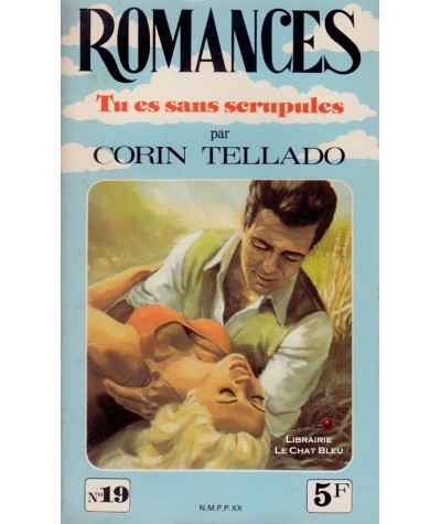 N° 19 - Tu es sans scrupules (Corin Tellado)