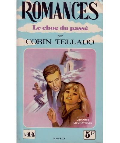 Le choc du passé (Corin Tellado) - Romances N° 14
