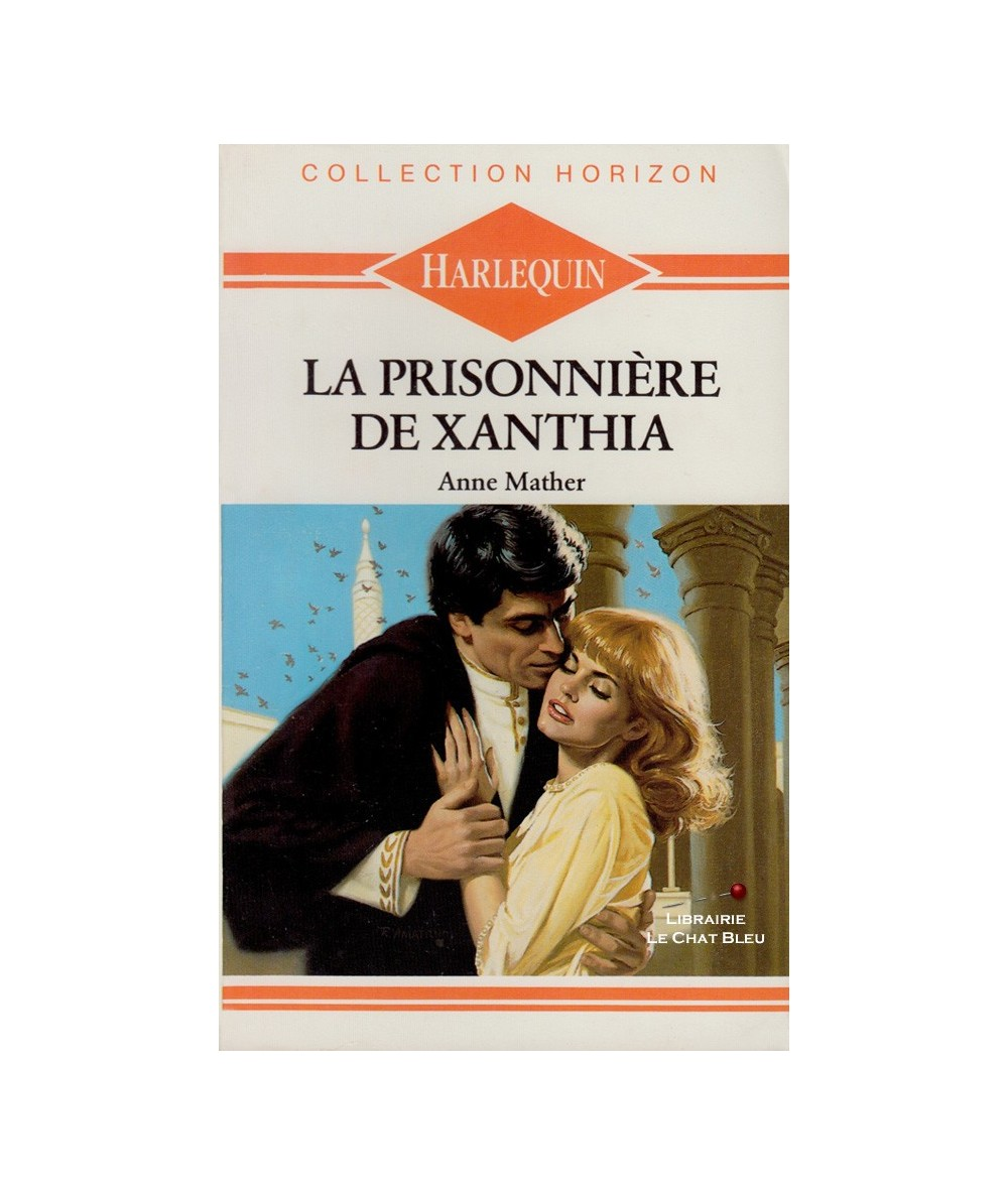N° 721 - La prisonnière de Xanthia (Anne Mather)