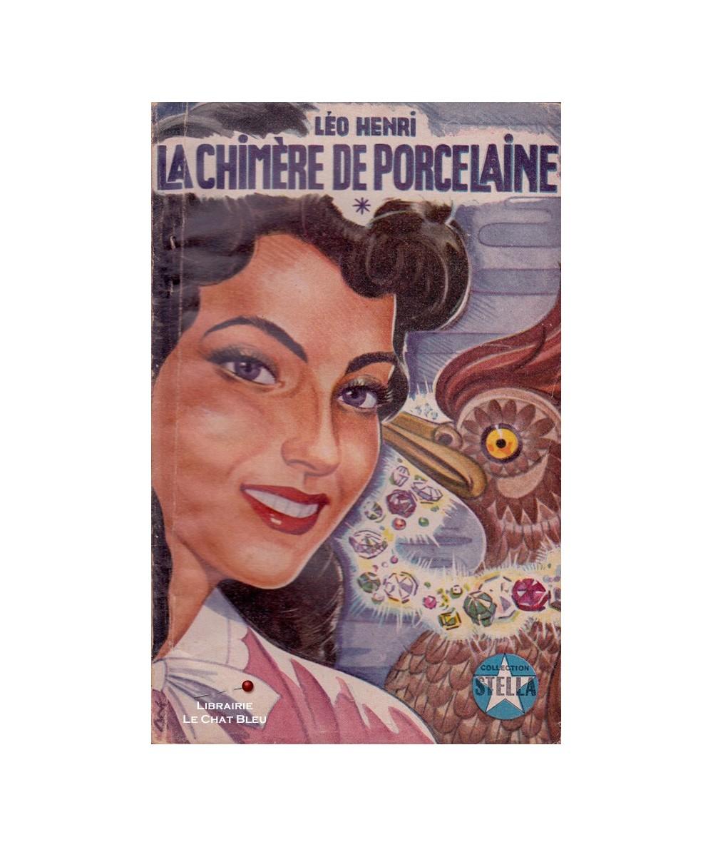 Stella N° 591 - La chimère de porcelaine (Léo Henri)