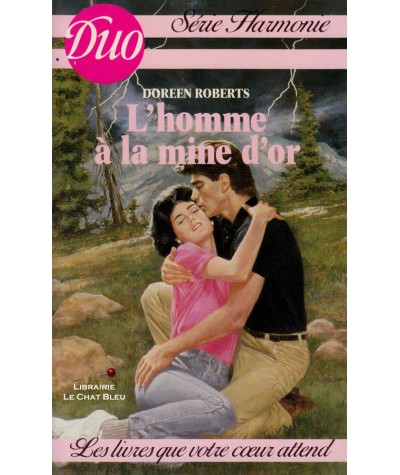 L'homme à la mine d'or (Doreen Roberts) - Duo Harmonie N° 196