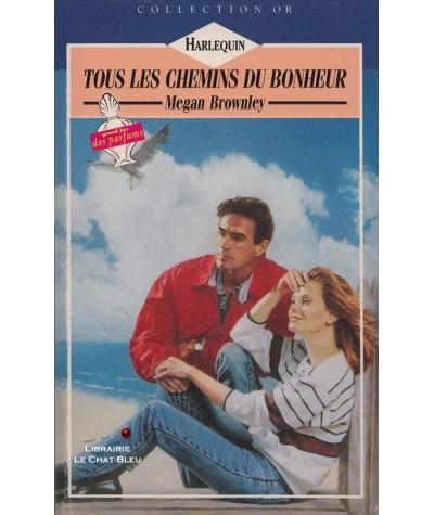 Tous les chemins du bonheur (Megan Brownley) - Collection Or N° 440
