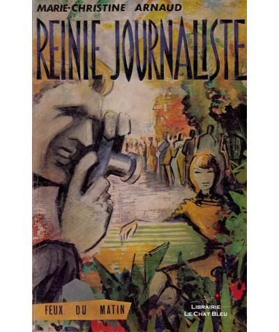 Reinie journaliste (Marie-Christine Arnaud) - Feux du matin N° 5