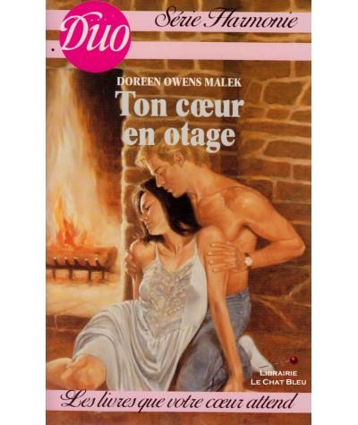 Ton coeur en otage (Doreen Owens Malek) - Duo Harmonie N° 197