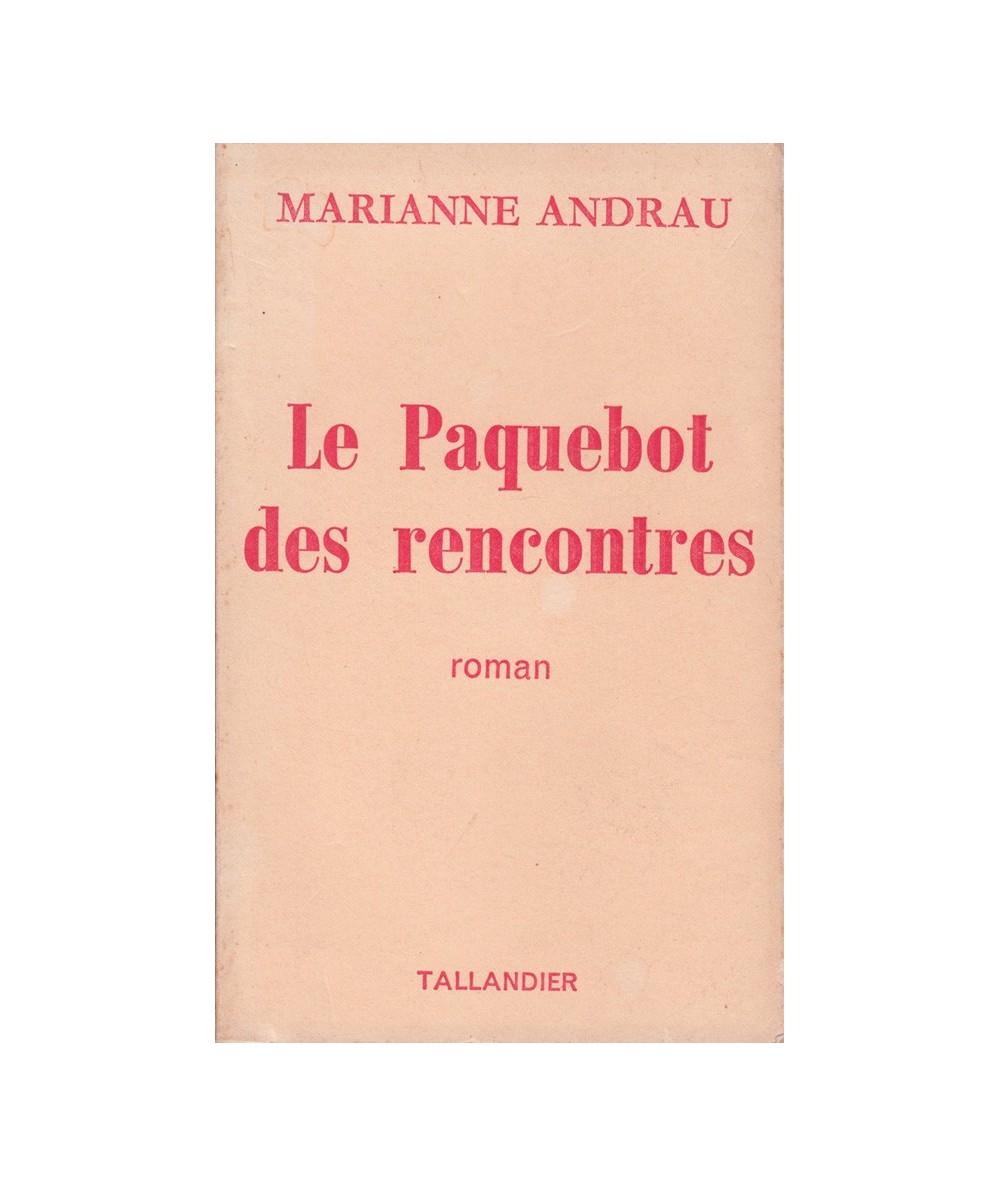 Le Paquebot des rencontres (Marianne Andrau)