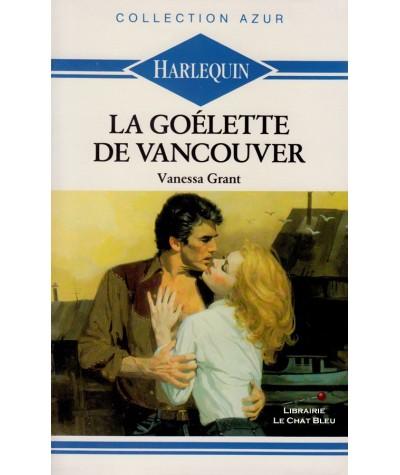 La Goélette de Vancouver (Vanessa Grant) - Harlequin Azur N° 889