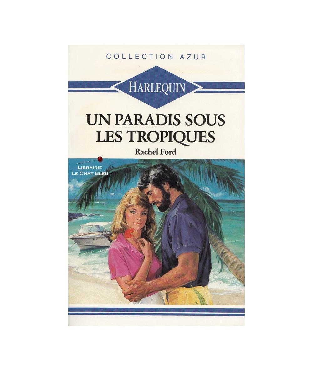 N° 885 - Un paradis sous les Tropiques (Rachel Ford)