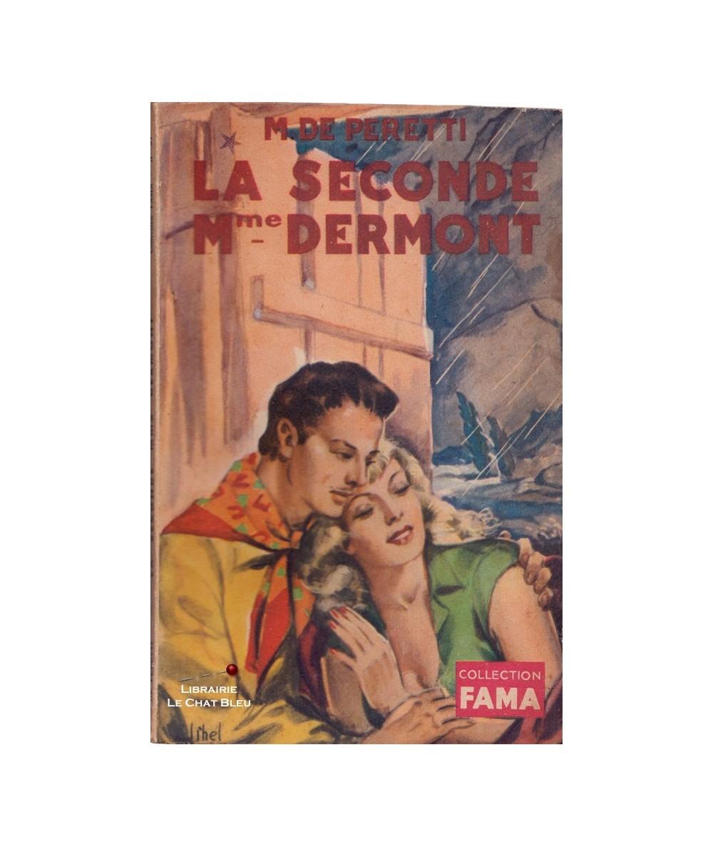 N° 37 - La seconde Madame Dermont (Marguerite De Peretti) - Collection FAMA