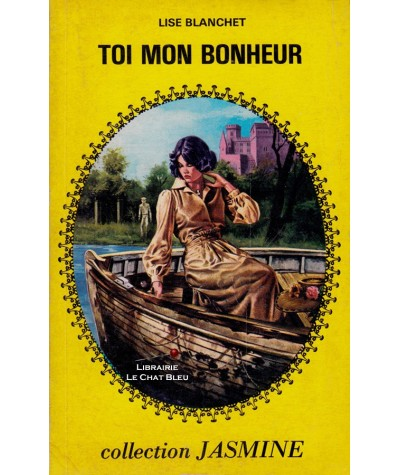 Toi mon bonheur (Lise Blanchet) - Collection Jasmine N° 26