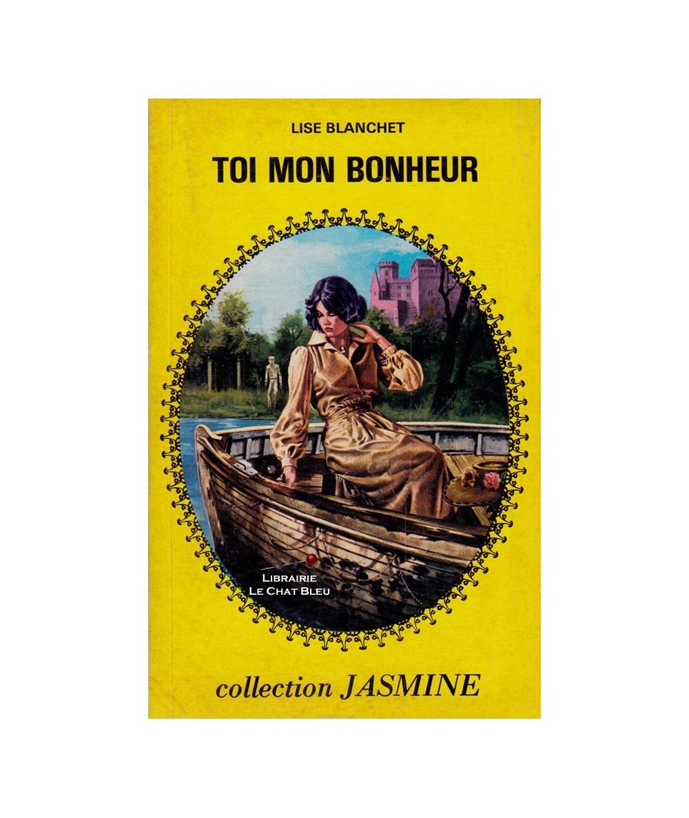 N° 26 - Toi mon bonheur (Lise Blanchet) - Collection Jasmine