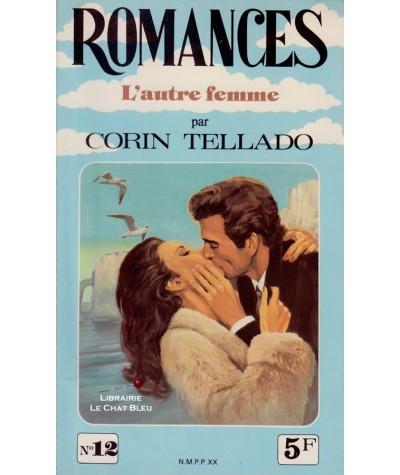 L'autre femme (Corin Tellado) - Romances N° 12