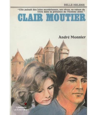 Clair-Moutier (André Monnier) - Collection Belle Hélène