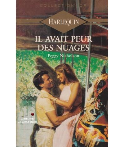 Il avait peur des nuages (Peggy Nicholson) - Harlequin Or N° 280
