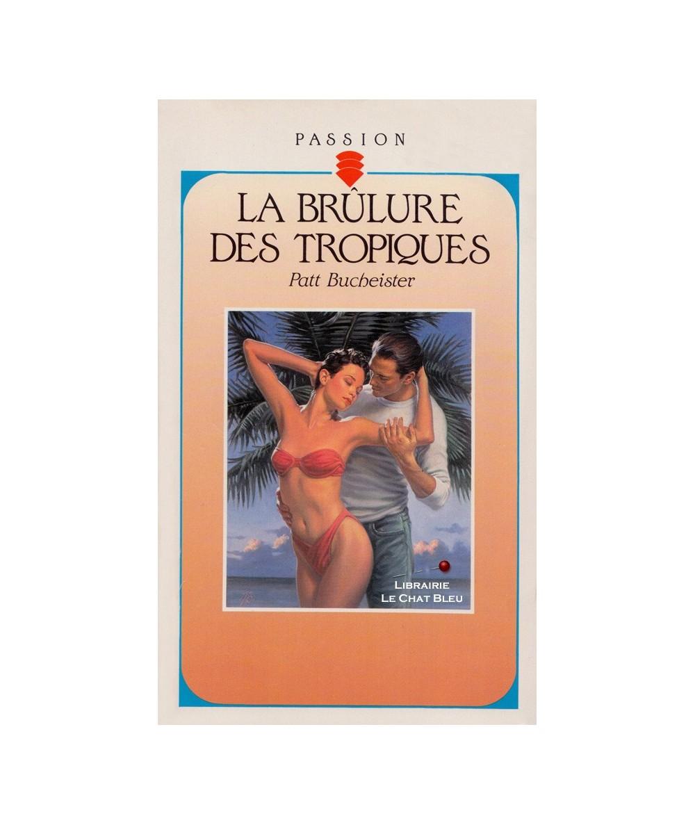 N° 341 - La brûlure des Tropiques (Patt Bucheister)