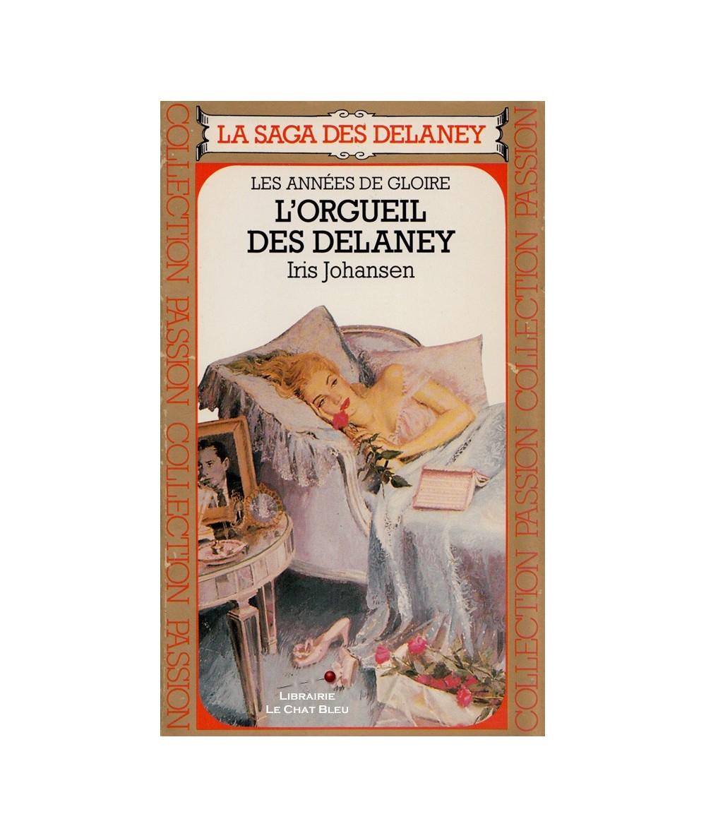 Les années de gloire T7 : L'orgueil des Delaney (Iris Johansen)