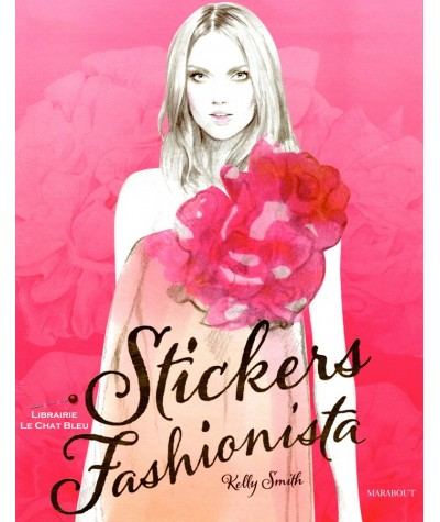Stickers Fashionista (Kelly Smith) - Livre d'autocollants repositionnables