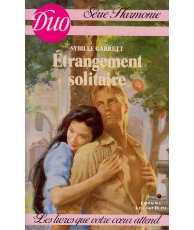 Etrangement solitaire (Sybille Garrett) - Duo Harmonie N° 191