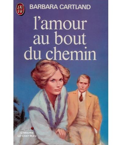 L'amour au bout du chemin (Barbara Cartland) - J'ai lu N° 965
