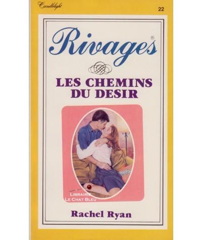 Les chemins du désir (Rachel Ryan) - Rivages N° 22