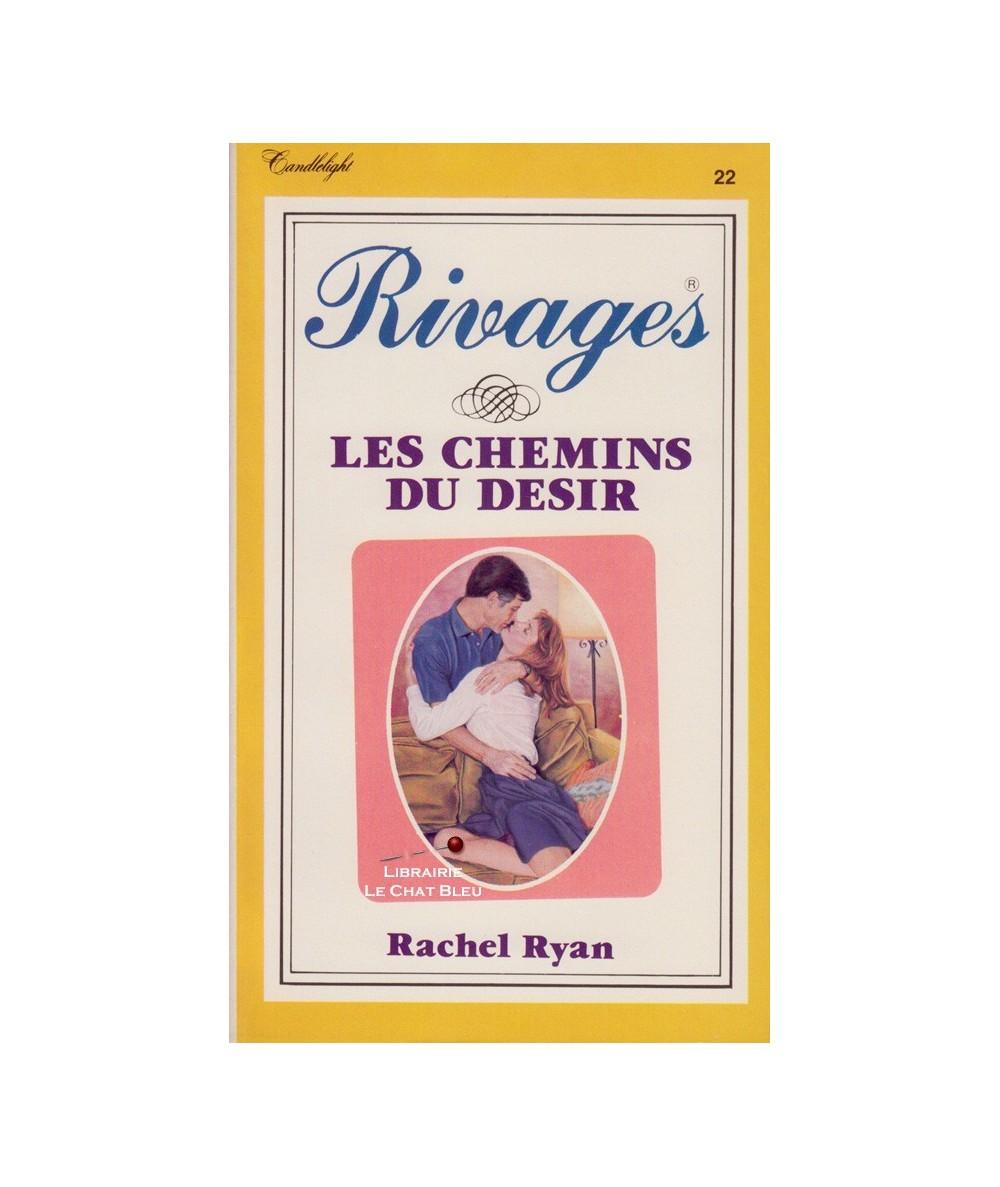 Rivages N° 22 - Les chemins du désir (Rachel Ryan)
