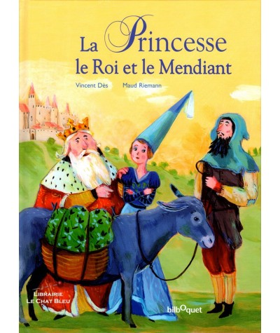 Le Princesse, le Roi et le Mendiant : Un conte des frères Grimm (Vincent Dès, Maud Riemann)