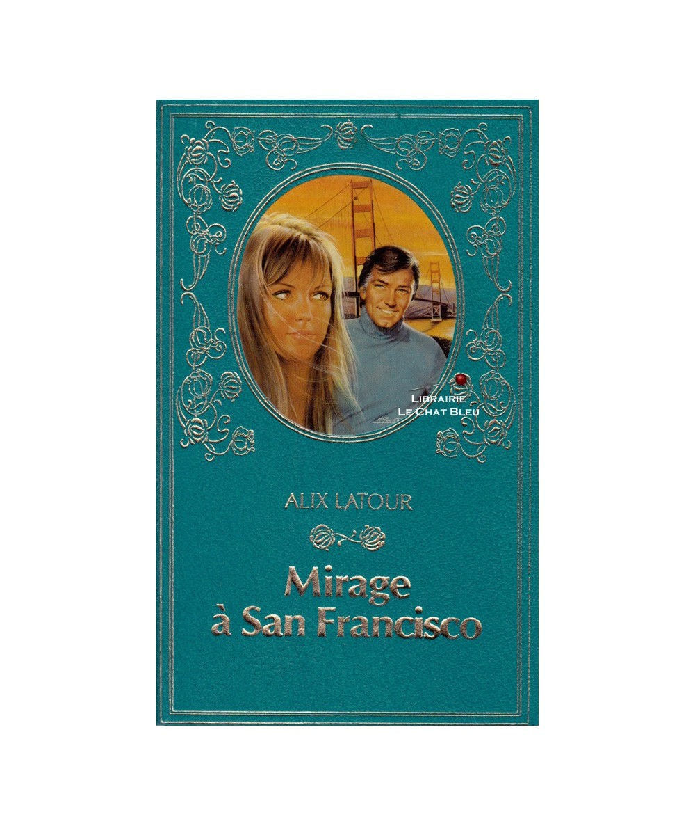 Mirage à San Francisco (Alix Latour)