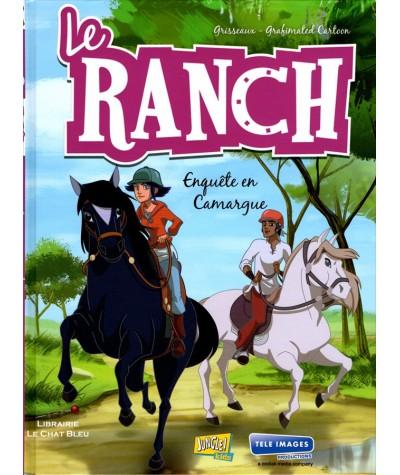 Le Ranch T2 : Enquête en Camargue (Grisseaux, Grafinated Cartoon)