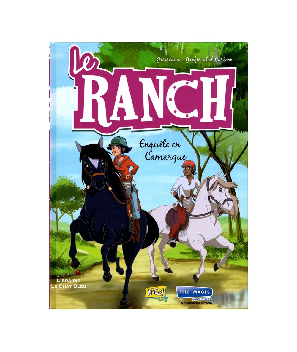 Le Ranch T2 : Enquête en Camargue (Grisseaux, Grafinated Cartoon)