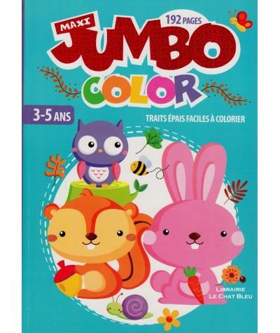 Maxi Jumbo color : 192 pages à colorier pour les 3-5 ans