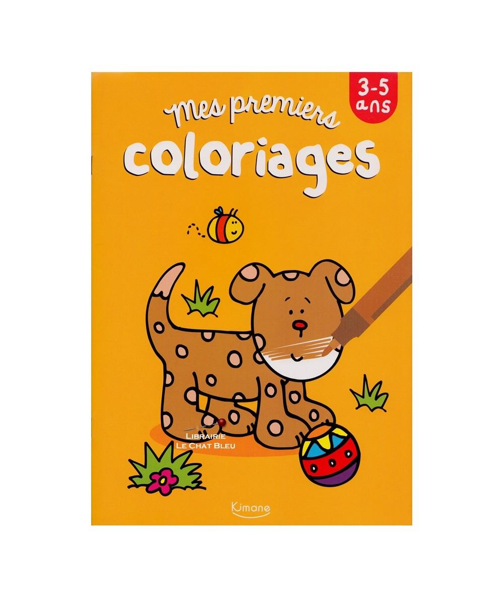 Mes premiers coloriages - De 3 à 5 ans