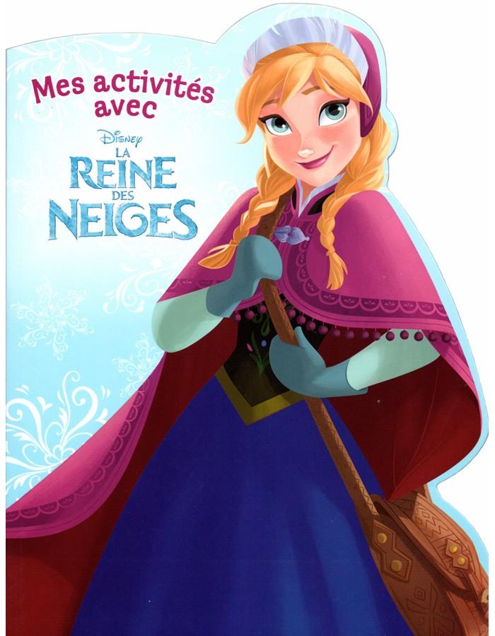 Mes activit s avec la reine des neiges walt disney - La reine des neiges walt disney ...