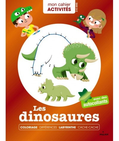 """Mon cahier Activités : Les dinosaures - Collection """"Mes années POURQUOI"""""""