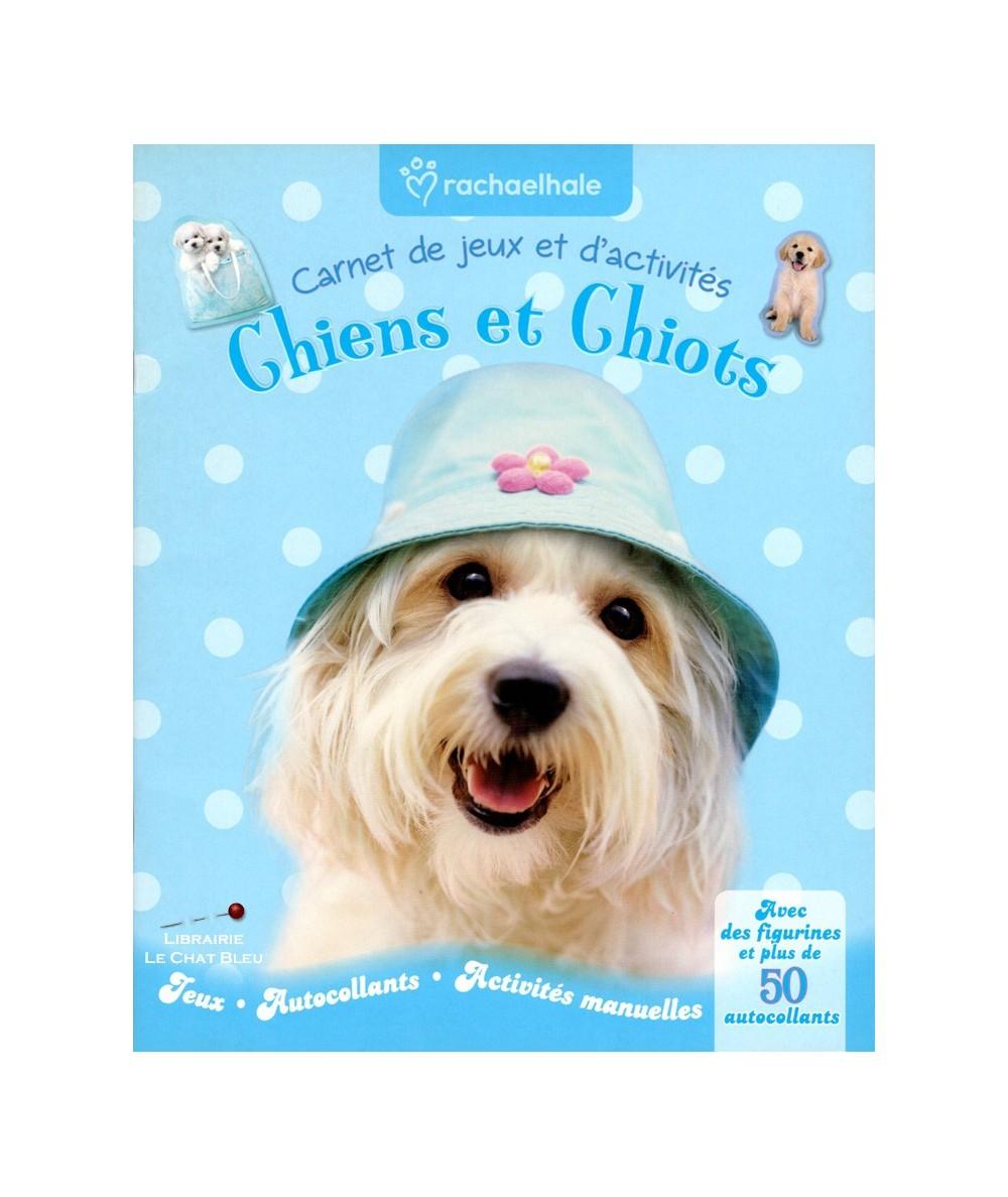 Carnet de jeux et d'activités : Chiens et Chiots (Rachael Hale)