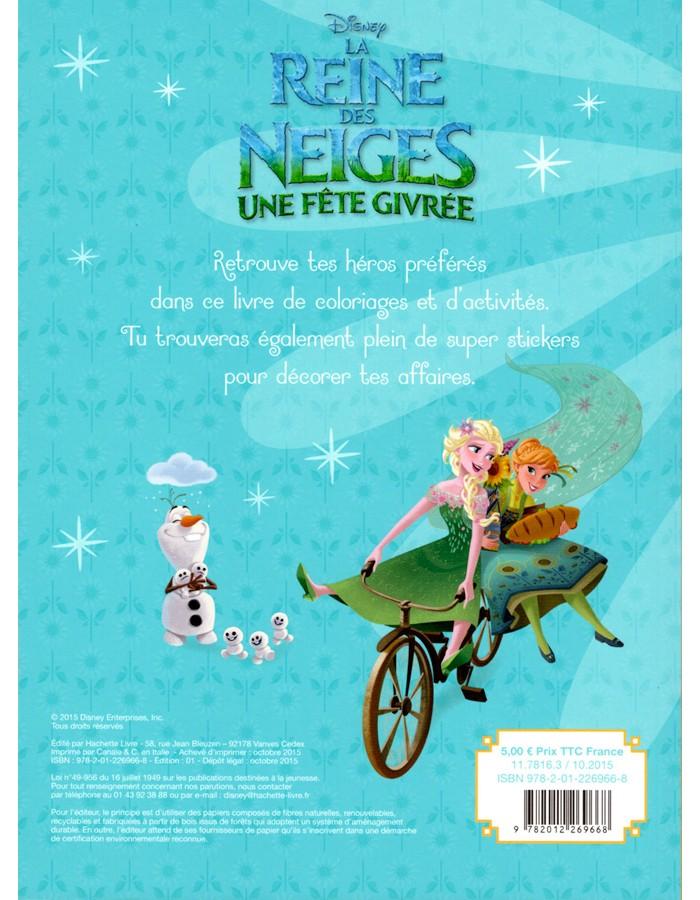 La reine des neiges une f te givr e walt disney coloriages jeux et stickers le chat bleu - Jeux gratuit la reine des neige ...