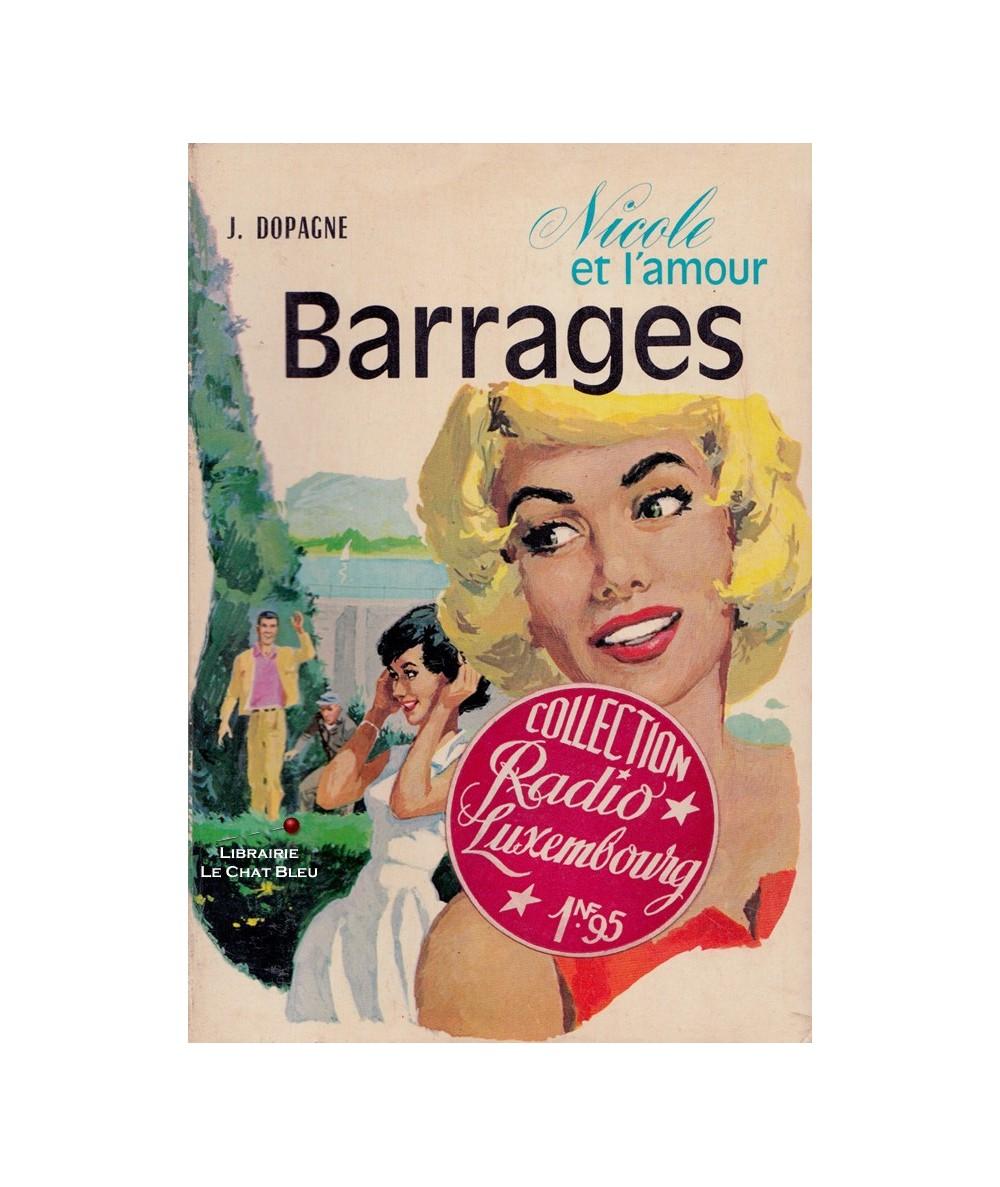 Nicole et l'amour T3 : Barrages (Jacques Dopagne)