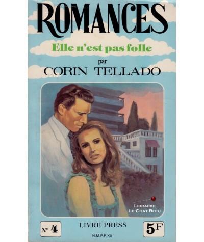 Elle n'est pas folle (Corin Tellado) - Romances N° 4