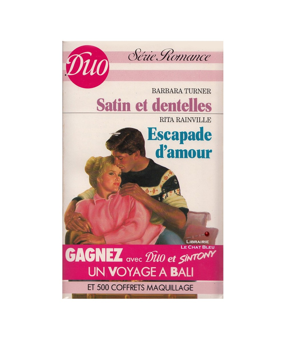 N° 341/342 - Satin et dentelles (Barbara Turner) - Escapade d'amour (Rita Rainville)
