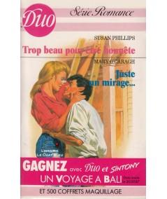 Trop beau pour être honnête - Juste un mirage...  - Duo Romance N° 345/346