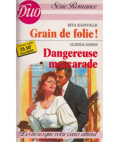 Grain de folie ! - Dangereuse mascarade - Duo Romance N° 353/354