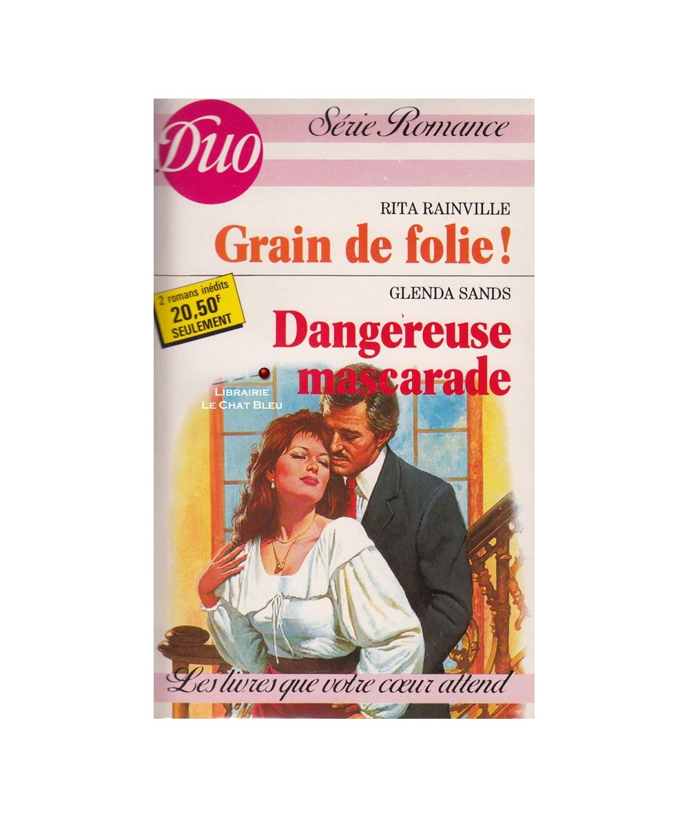 N° 353/354 - Grain de folie ! (Rita Rainville) - Dangereuse mascarade (Glenda Sands)