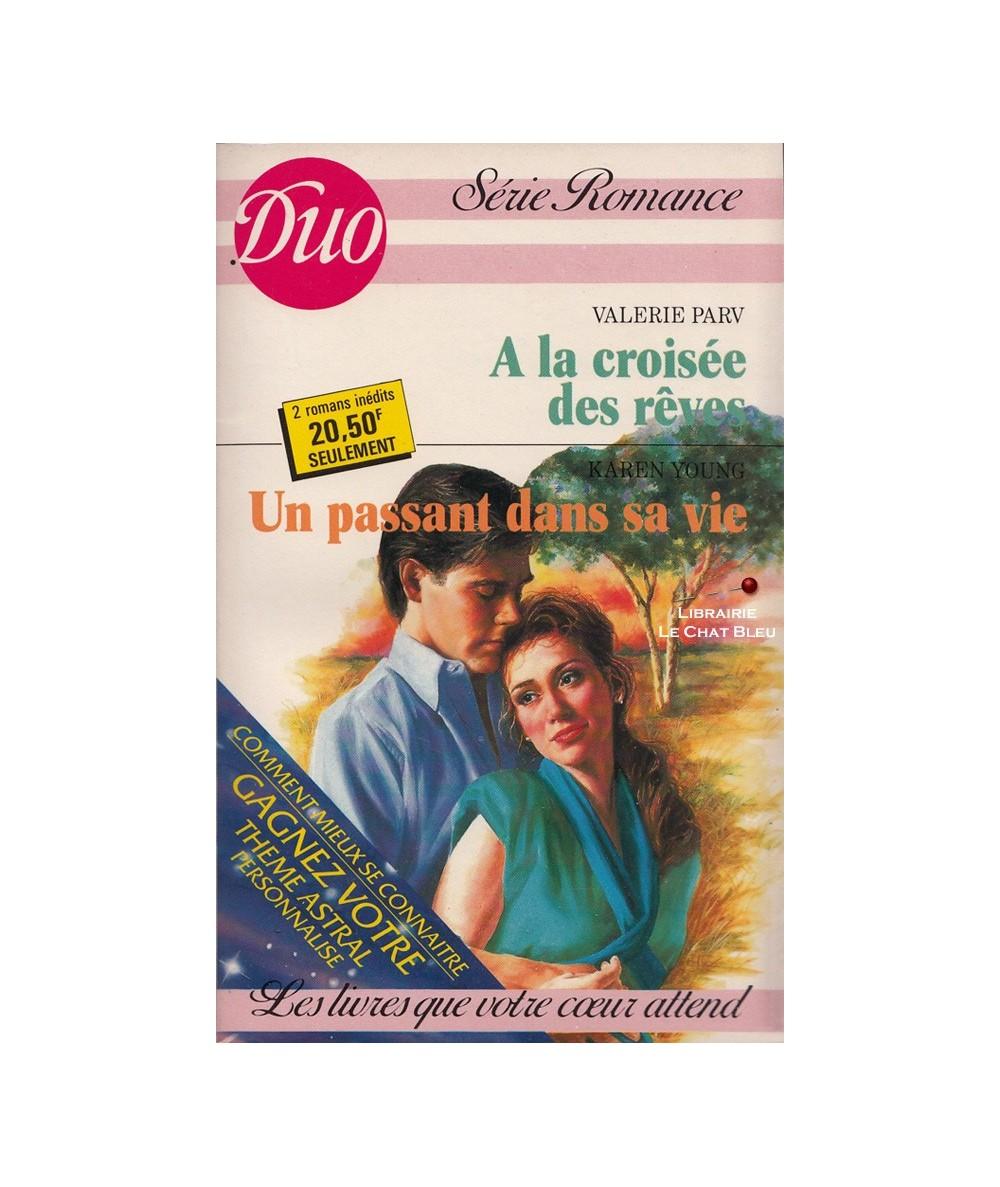 N° 361/362 - A la croisée des rêves (Valerie Parv) - Un passant dans sa vie (Karen Young)
