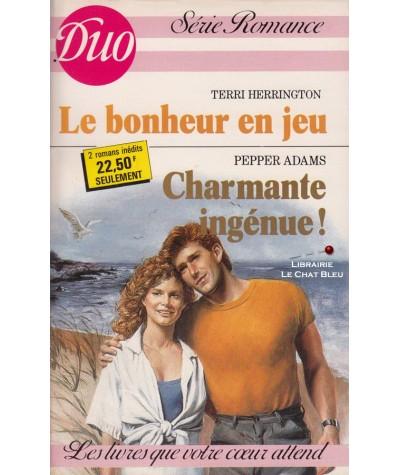 Le bonheur en jeu - Charmante ingénue ! - Duo Romance N° 365/366