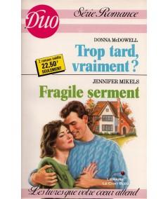 Trop tard, vraiment ? - Fragile serment - Duo Romance N° 367/368