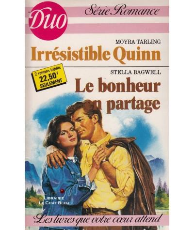 Irrésistible Quinn - Le bonheur en partage - Duo Romance N° 375/376
