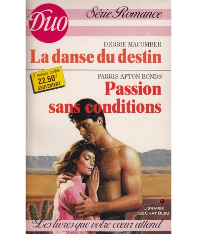 La danse du destin - Passion sans conditions - Duo Romance N° 379/380