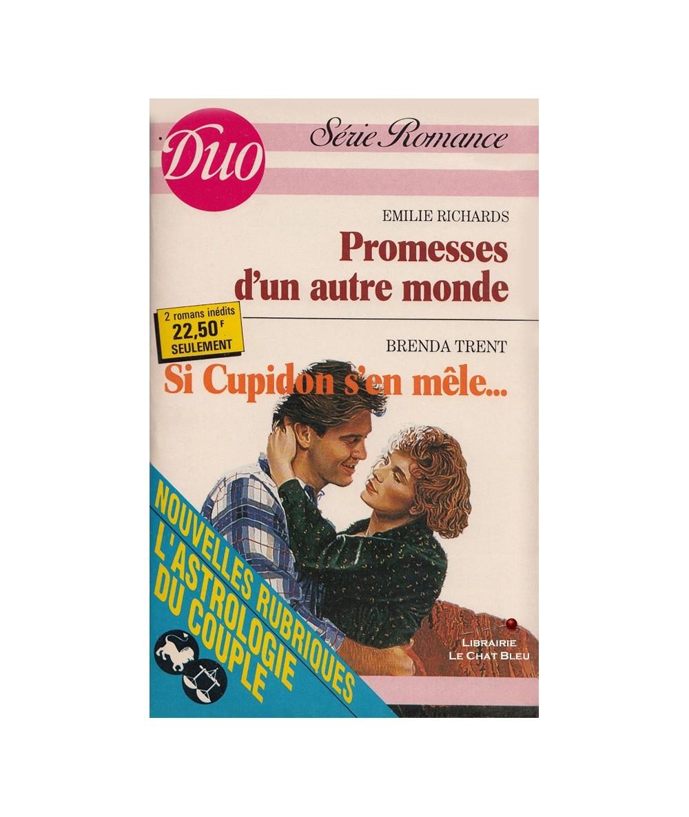 N° 385/386 - Promesse d'un autre monde (Emilie Richards) - Si Cupidon s'en mêle... (Brenda Trent)