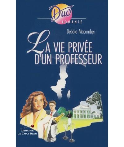 La vie privée d'un professeur (Debbie Macomber) - Duo Romance N° 454