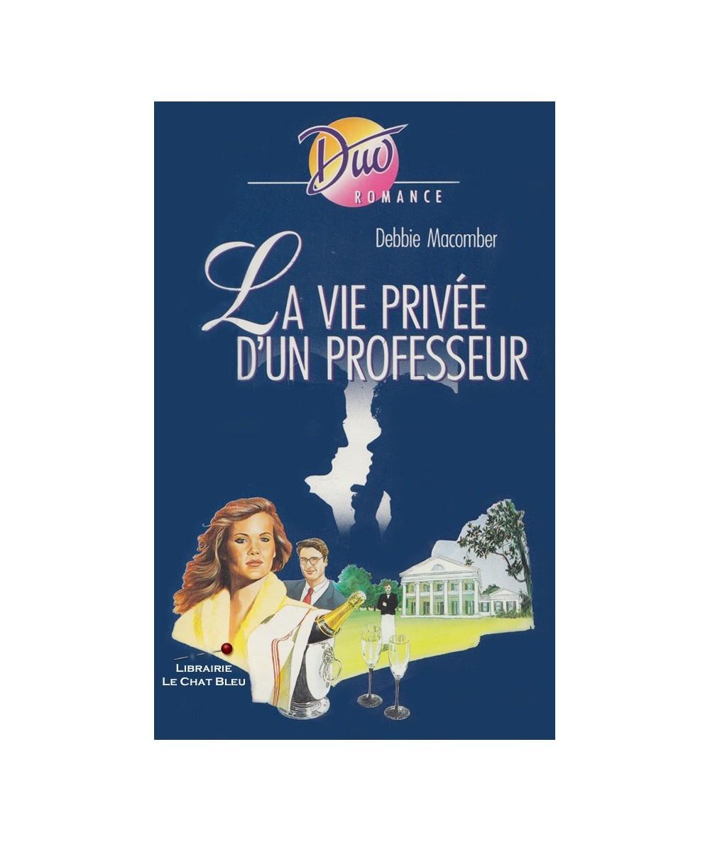 N° 454 - La vie privée d'un professeur (Debbie Macomber)